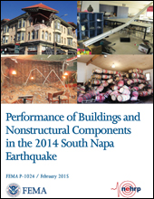 Performance of Buildings and Nonstructural Components in the 2014 South Napa Earthquake (FEMA P-1024)