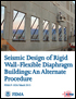 Seismic Design of Rigid Wall-Flexible Diaphragm Buildings (FEMA P-1026)