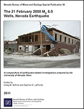 The 21 February 2008 Mw 6.0 Wells, Nevada Earthquake (NBMG Special Publication 36)
